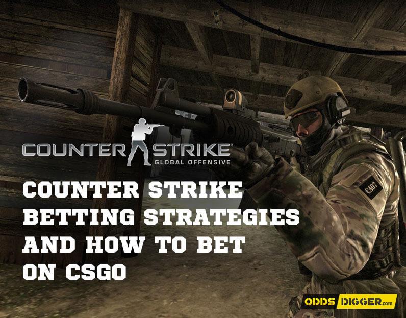 Counter Strike betting strategies