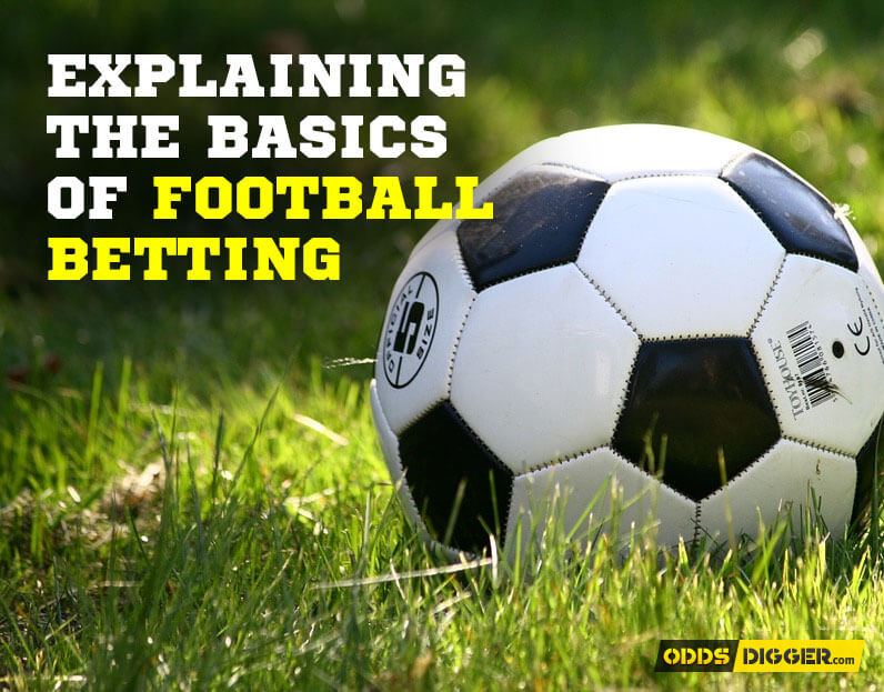 Explaining the Basics of Football Betting