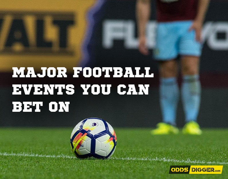 major football events you can bet on