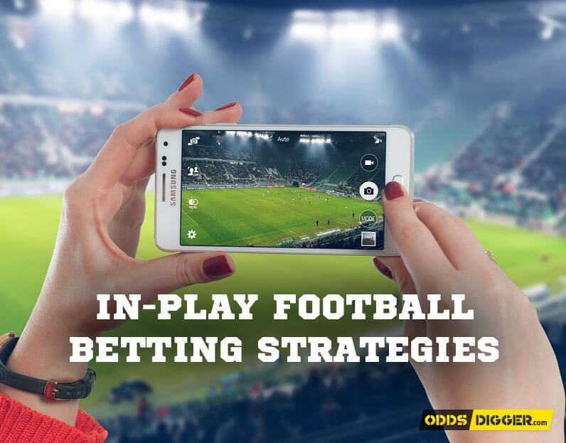 In-Play football betting strategies